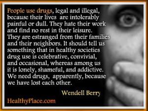 Pain, Dull, Drugs Addict Quotes, In Pain Quotes, Drug Addict Quotes ...
