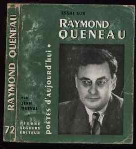RAYMOND QUENEAU par JEAN QUEVAL collection poetes daujourdhui SEGHERS