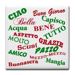 italian sayings tile coaster get the most popular italian sayings ...