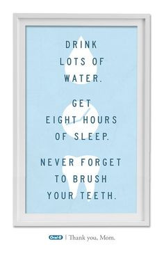 ... brush your teeth.
