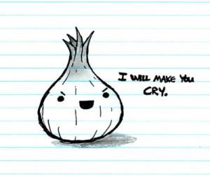 kno so u better STFU onion