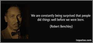 We are constantly being surprised that people did things well before ...