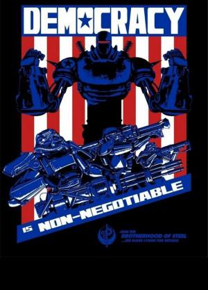 Liberty Prime: Democracy is Non-Negotiable. Happy 4th.