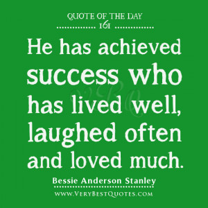 quotes, live well quotes, He has achieved success who has lived well ...