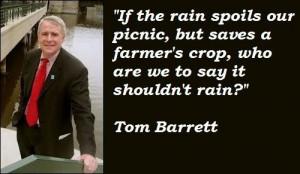 Tom barrett famous quotes 4