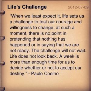 Life's Challenge ~ Challenge Quotes