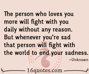 The person who loves you more will fight with you daily without any ...