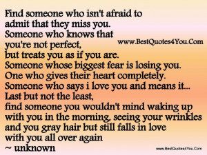 ... but treats you as if you are. Someone whose biggest fear is losing