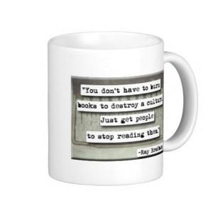 Ray Bradbury quote on books Coffee Mugs