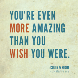 You Are Amazing Quotes Quotes