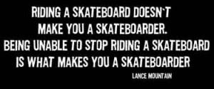 skateboarding-quotes-riding-a-skateboard