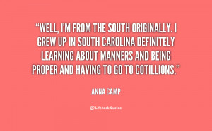 quote-Anna-Camp-well-im-from-the-south-originally-i-127951.png