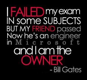 funny Bill Gates quotes exam fail