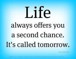 Life gives you a 2nd chance