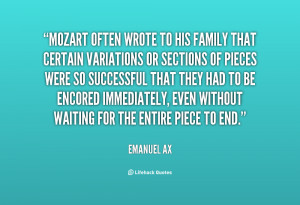 mozart quotes source http quotes lifehack org quote emanuel ax mozart ...