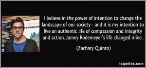 believe in the power of intention to change the landscape of our ...