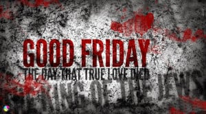 GOOD FRIDAY QUOTES IMAGES BIBLE VERSES FACEBOOK PICTURES & WHATSAPP ...