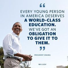 Education thought from President Obama More
