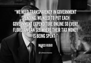 quote-Marco-Rubio-we-need-transparency-in-government-spending-we-55379 ...