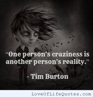 Tim Burton quote on craziness