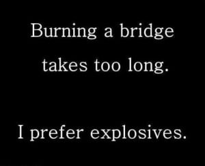 Burning bridges - @Mentallydisturbedandcsexy
