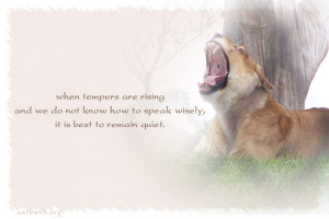 ... and we do not know how to speak wisely, it is best to remain quiet