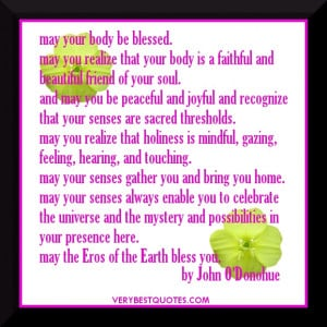 "Blessing For The Senses"" by John O'Donohue – May you be ..."