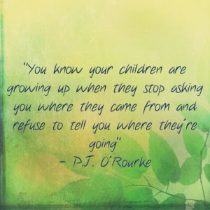 quotes about children growing up being a kid growing up
