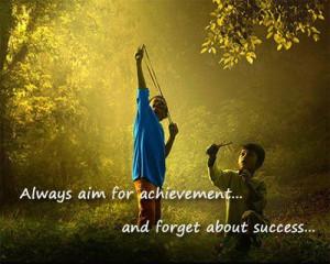 Inspirational Quotes aim for achievement