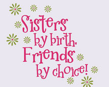 Sisters Quotes Wall Decal Flowers B edroom Sticker Decor Twins ...