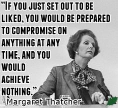 Margaret Thatcher Quote More
