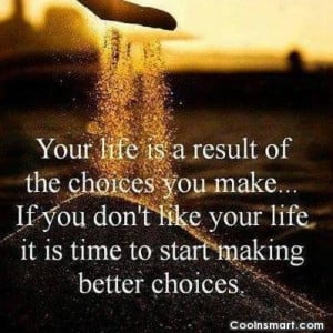 Choice Quotes and Sayings