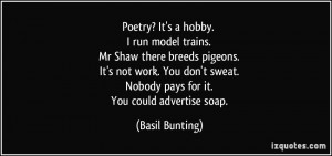 More Basil Bunting Quotes