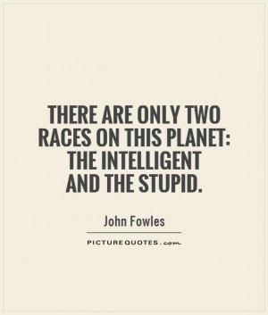 Intelligent Quotes | Intelligent Sayings | Intelligent Picture Quotes