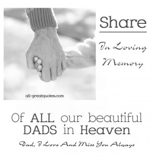 Share – In Loving Memory of ALL our beautiful Dads in Heaven – Dad ...