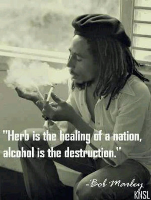 bobs marley quotes stoner quotes maryjane quotes marijuana quotes bob ...