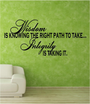 ... the right path to take, and integrity is taking it. #quote #taolife