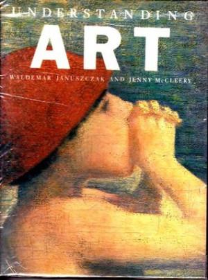 "Start by marking ""Understanding Art"" as Want to Read:"