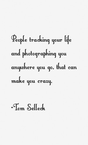 Tom Selleck Quotes & Sayings
