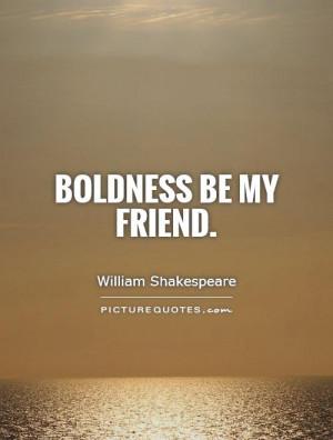 William Shakespeare Quotes Bold Quotes
