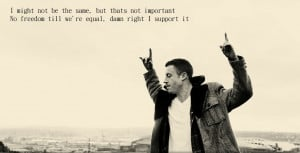 ... Macklemore motivational inspirational love life quotes sayings poems