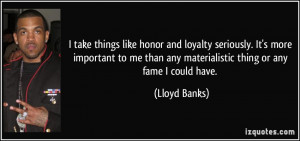 take things like honor and loyalty seriously. It's more important to ...