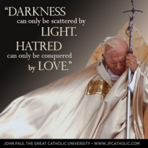 ConqueredByLove Blessed Pope, Pope Saint, Pope John Paul Ii Quotes ...