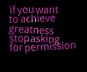 Quotes About Achieving Greatness http://inspirably.com/quotes/like/831