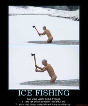ice-fishing-fish-penis-axe-wrong-shrinage-demotivational-poster ...