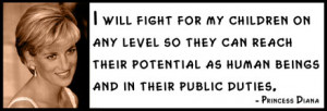 Princess Diana - I will fight for my children on any level so they can ...
