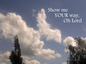 Christian Quote: Show Me Your Way Papel de Parede Imagem