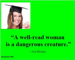 Best Women English Quotes: Quotes of Lisa Kley, A well-read Woman is a ...