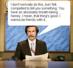 RonBurgundy Ron Burgundy Quotes