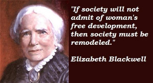 Elizabeth blackwell famous quotes 4